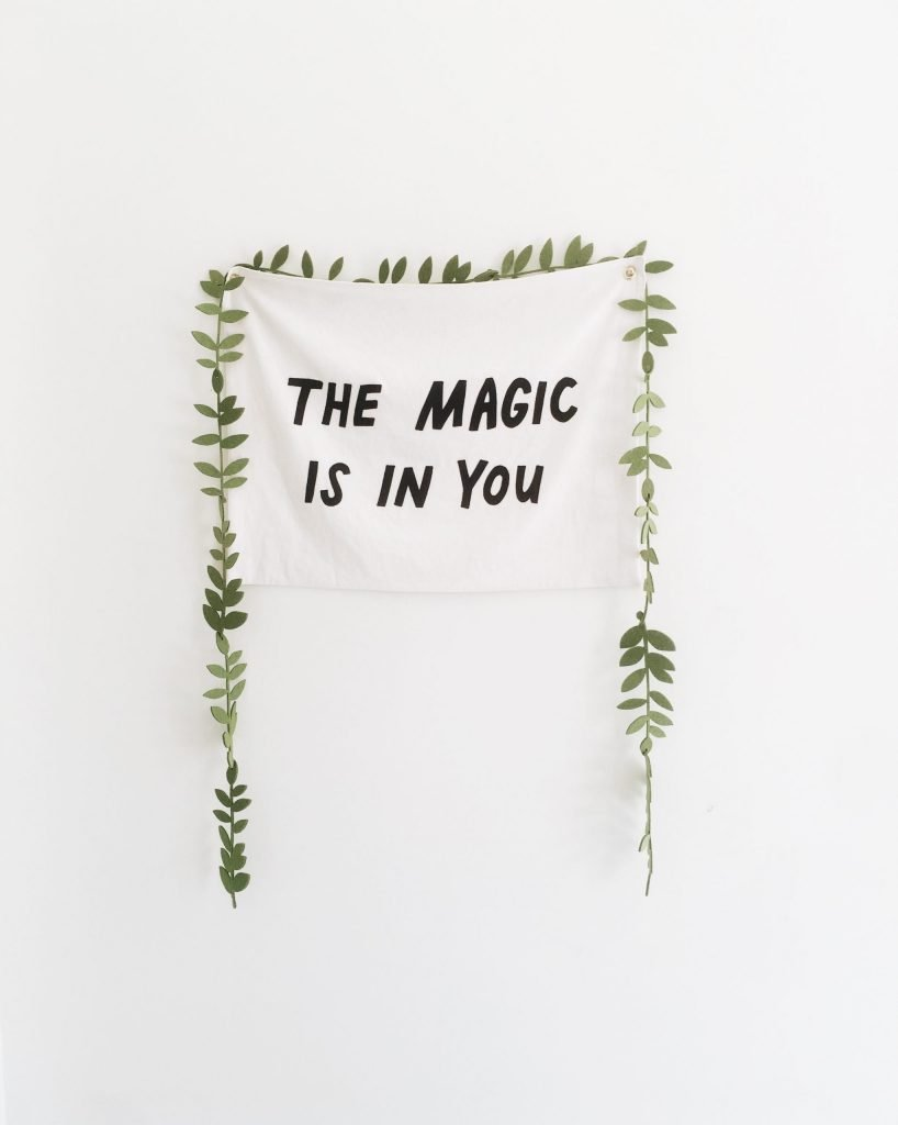 pic with the word the magic is in you: self esteem