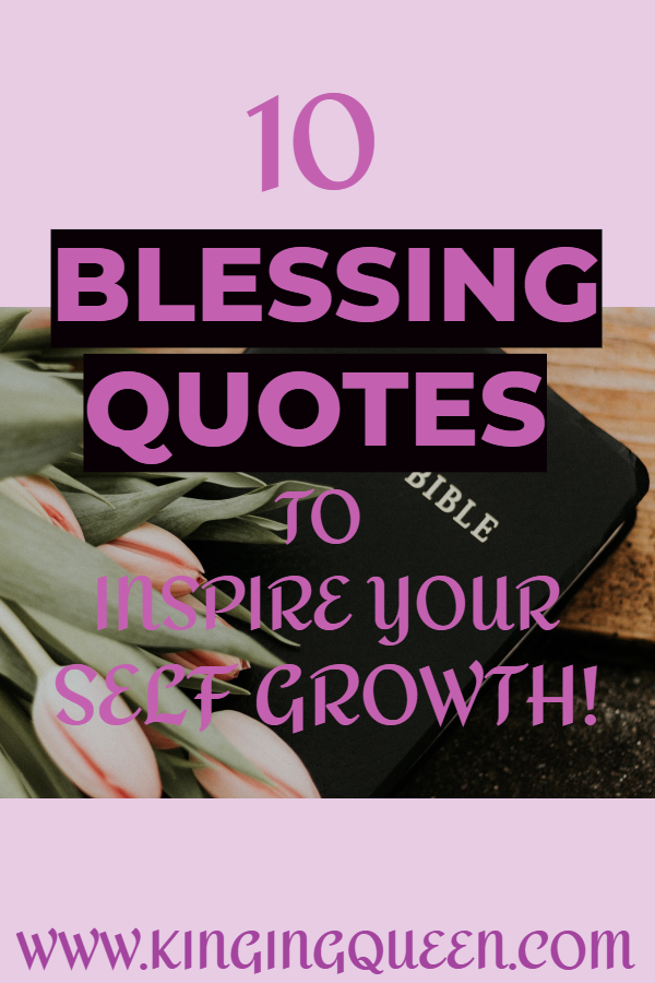 12 Blessing Quotes To Inspire Your Self Growth Journey!