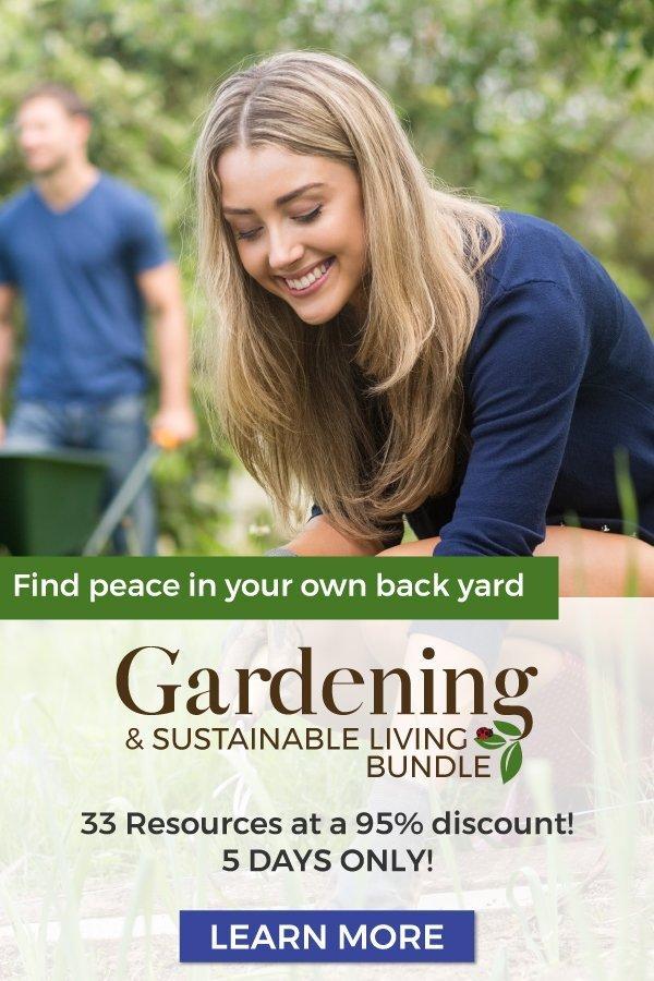 Gardening & Sustainable Living Ultimate Bundles