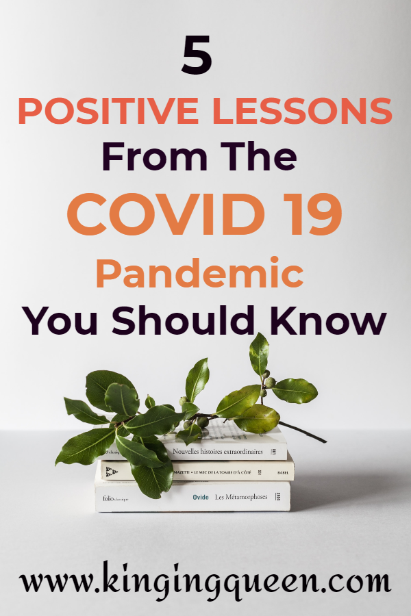5 positive lessons from COVID-19 Pandemic