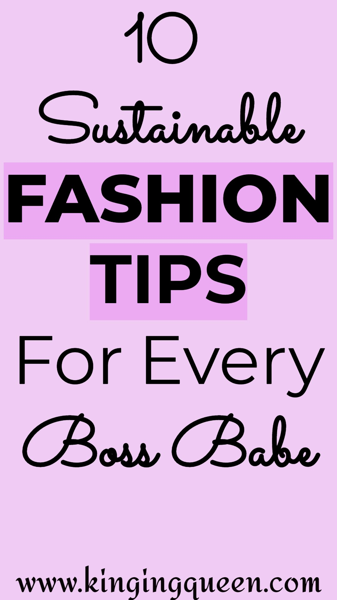 Graphic showing 10 sustainable fashion tips for every boss babe