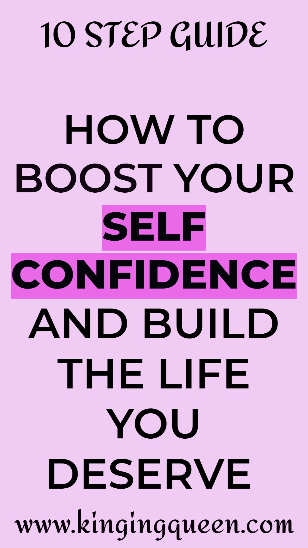 Graphic showing 10 Step Guide on How To Boost Self Confidence.