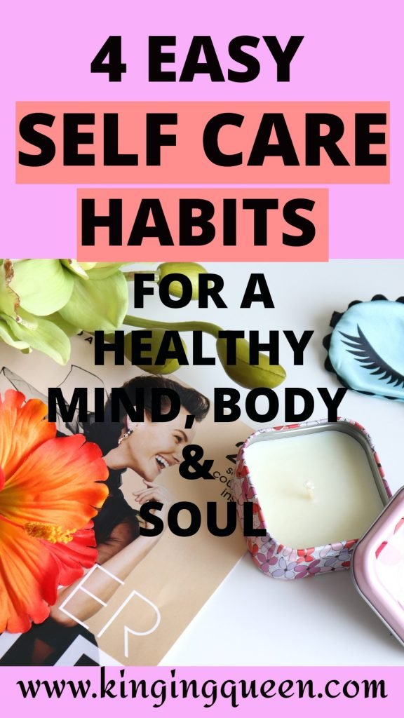 Graphic showing self care habits for a healthy mind, body and soul
