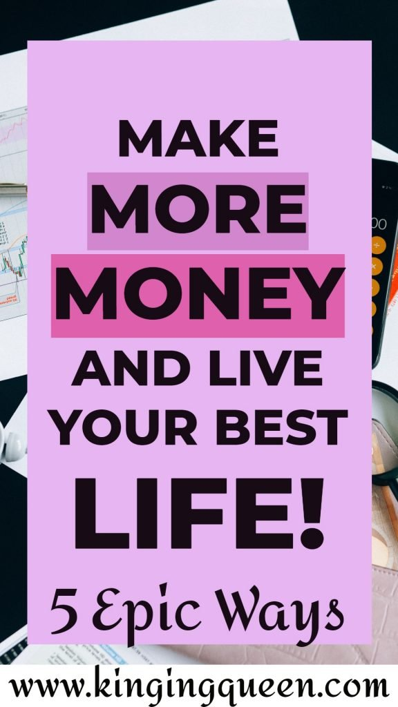 Graphic showing how to make more money and live you best life