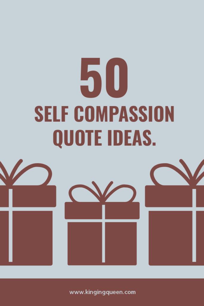 self-compassion quotes, self compassion quotes