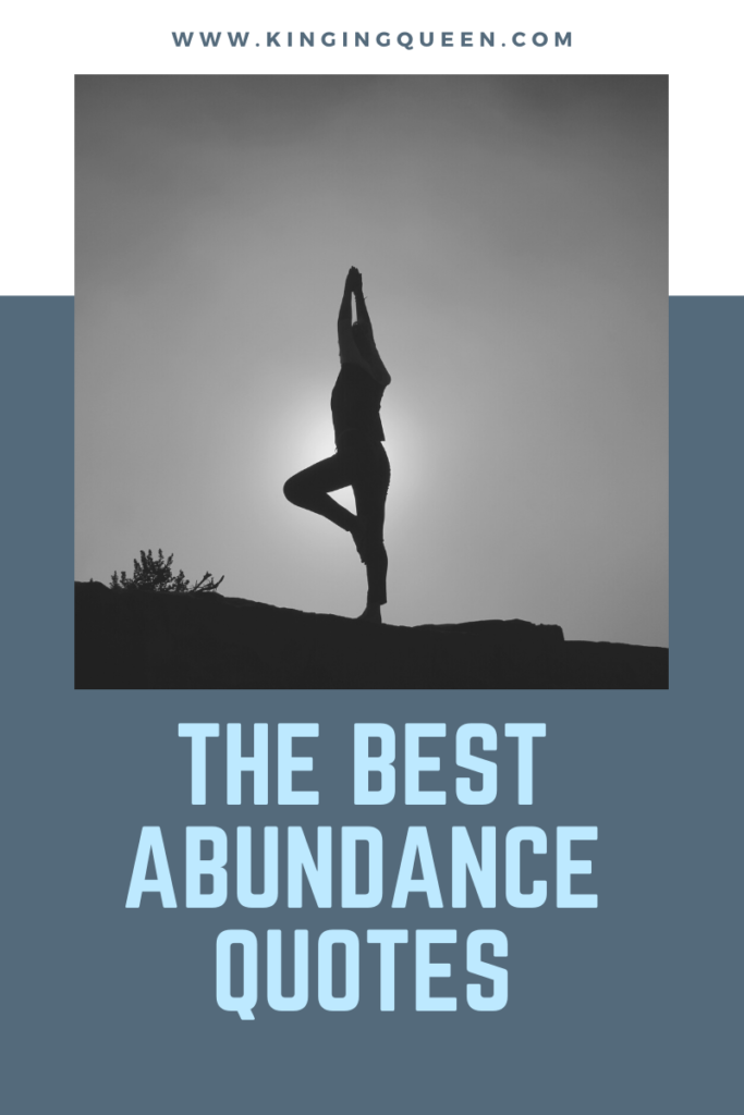 40 Of The World's Greatest Quotes On Abundance To Enrich Your Life