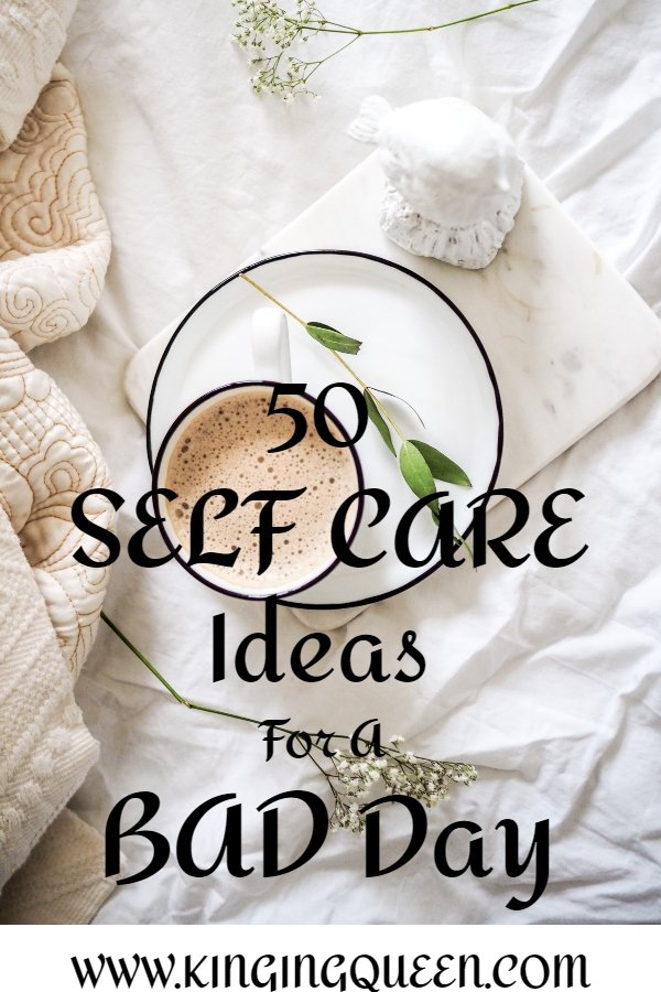 50 Self care ideas for a bad day