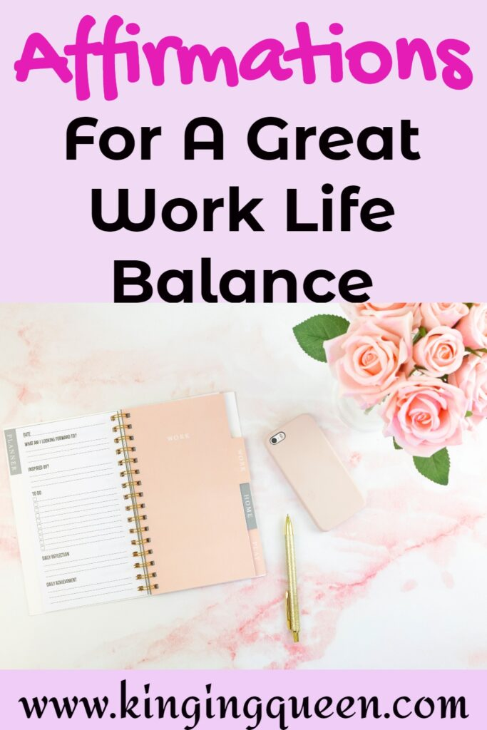 Affirmations for work life balance, affirmations of self love, self love affirmations