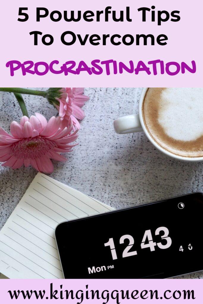 how to overcome procrastination and stop procrastinating